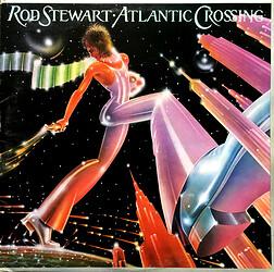 Rod Stewart – Atlantic Crossing - 1975