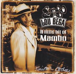 Lou Bega – A Little Bit Of Mambo - 1999