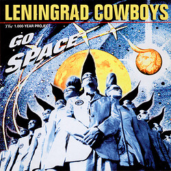 Leningrad Cowboys – Go Space - 1996